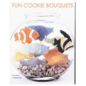 Livre Fun Cookie Bouquets by Autumn Carpenter